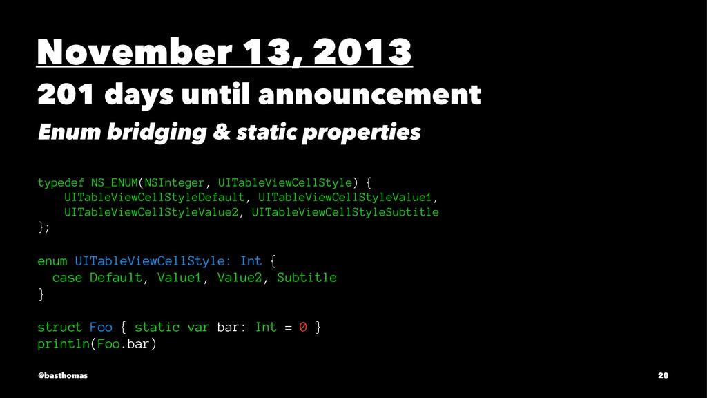 November 13, 2013 201 days until announcement E...