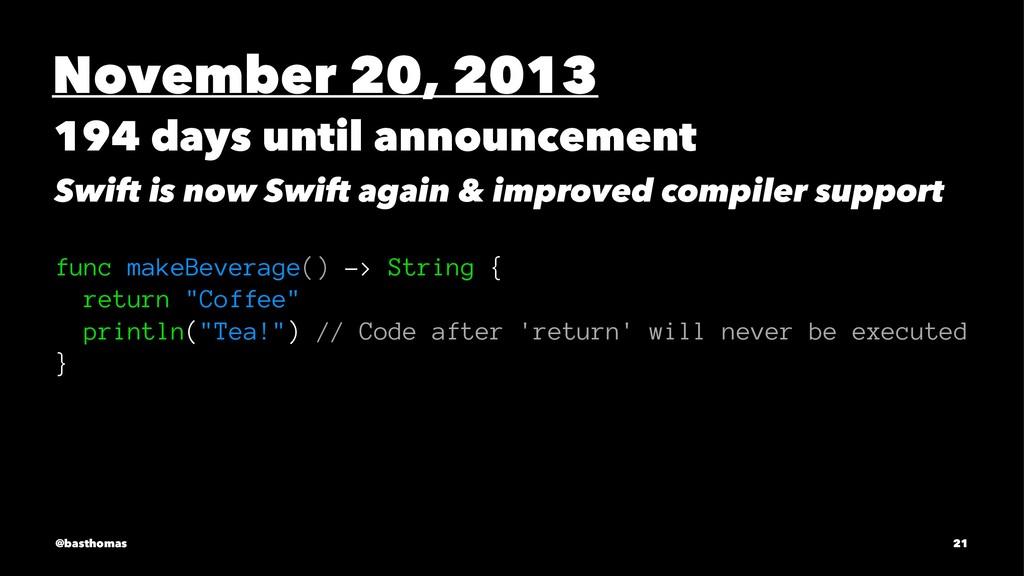 November 20, 2013 194 days until announcement S...