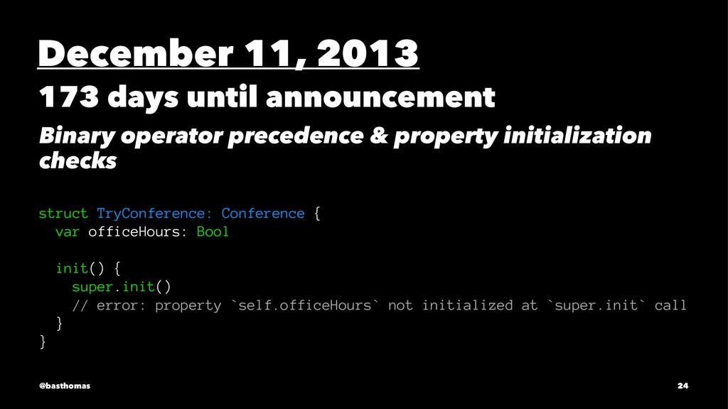 December 11, 2013 173 days until announcement B...
