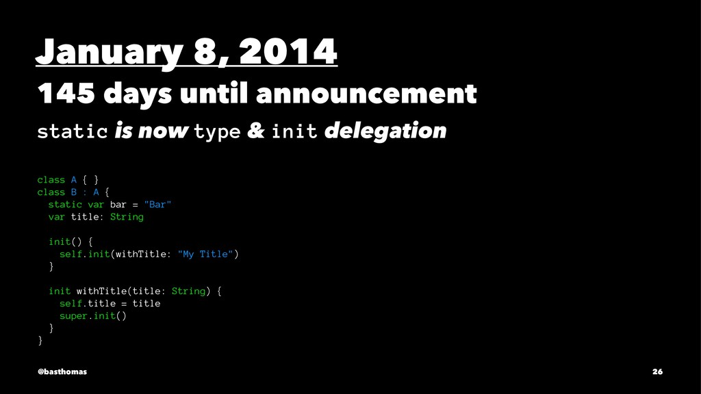 January 8, 2014 145 days until announcement sta...