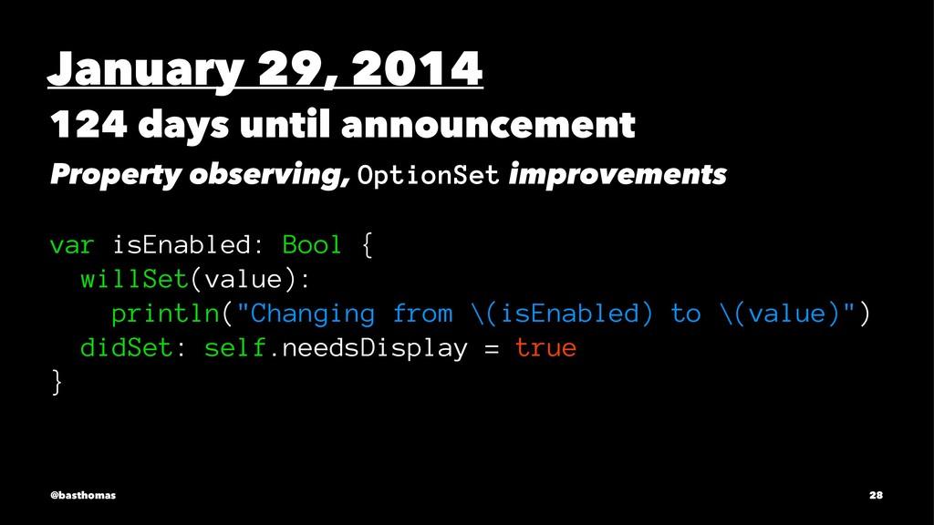 January 29, 2014 124 days until announcement Pr...