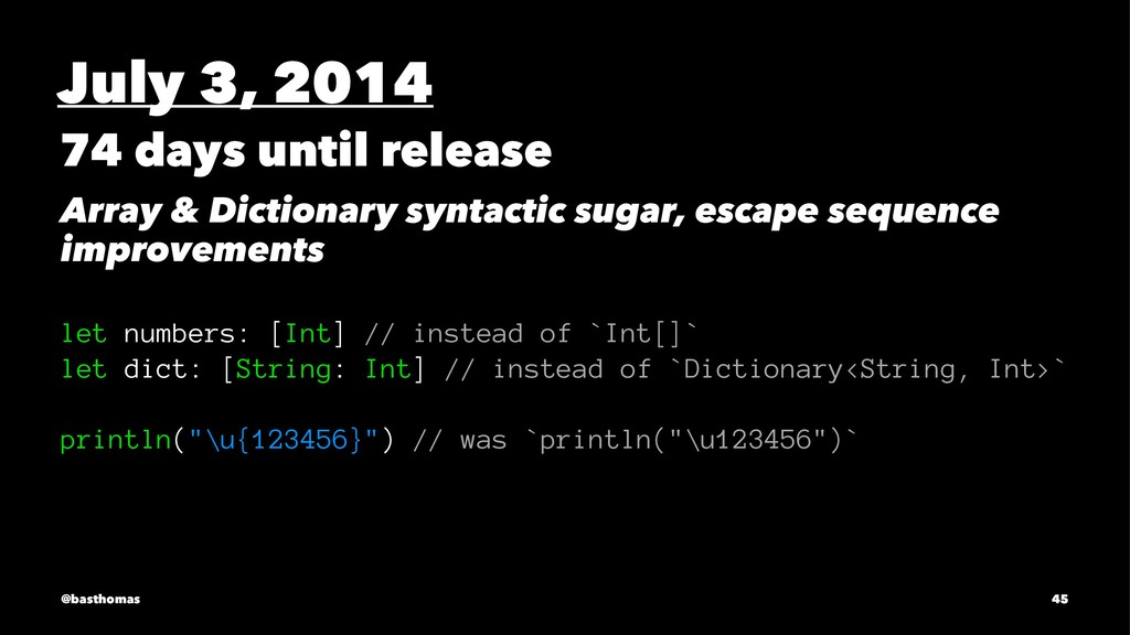 July 3, 2014 74 days until release Array & Dict...
