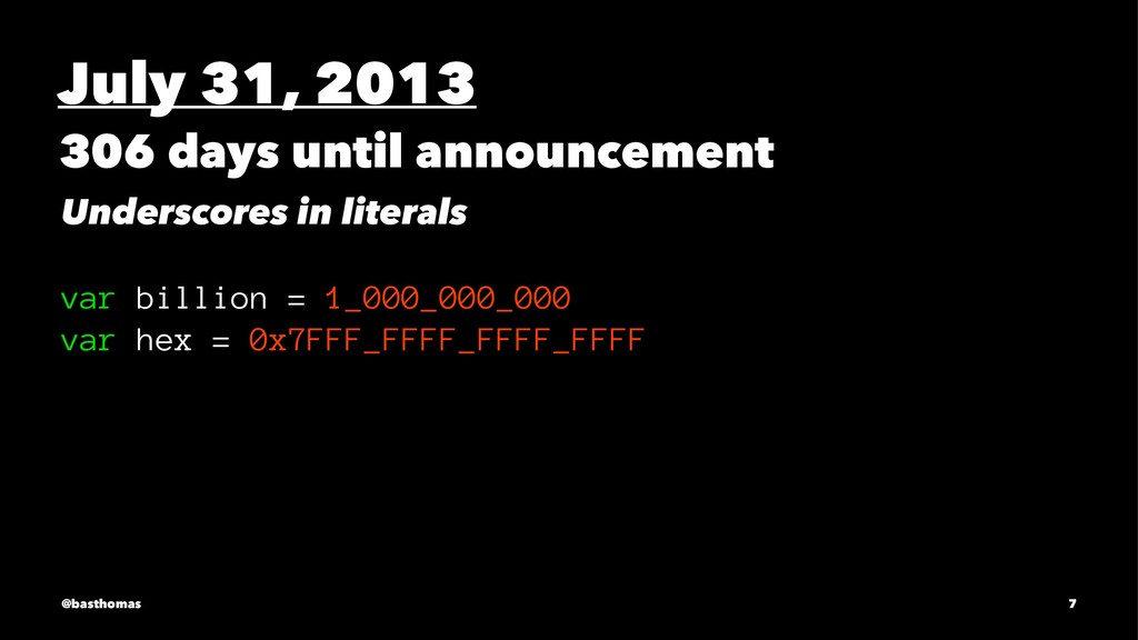 July 31, 2013 306 days until announcement Under...
