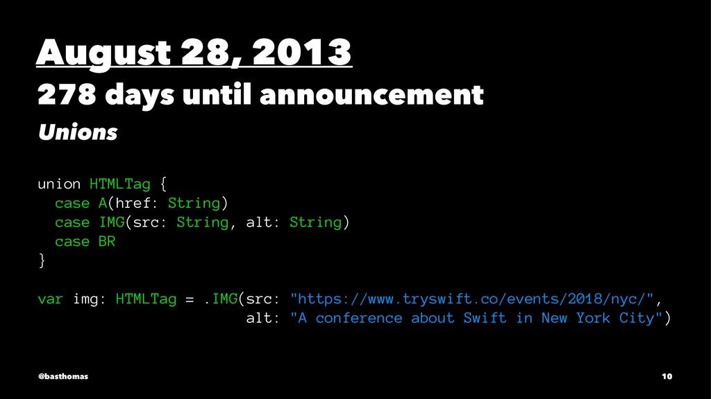 August 28, 2013 278 days until announcement Uni...