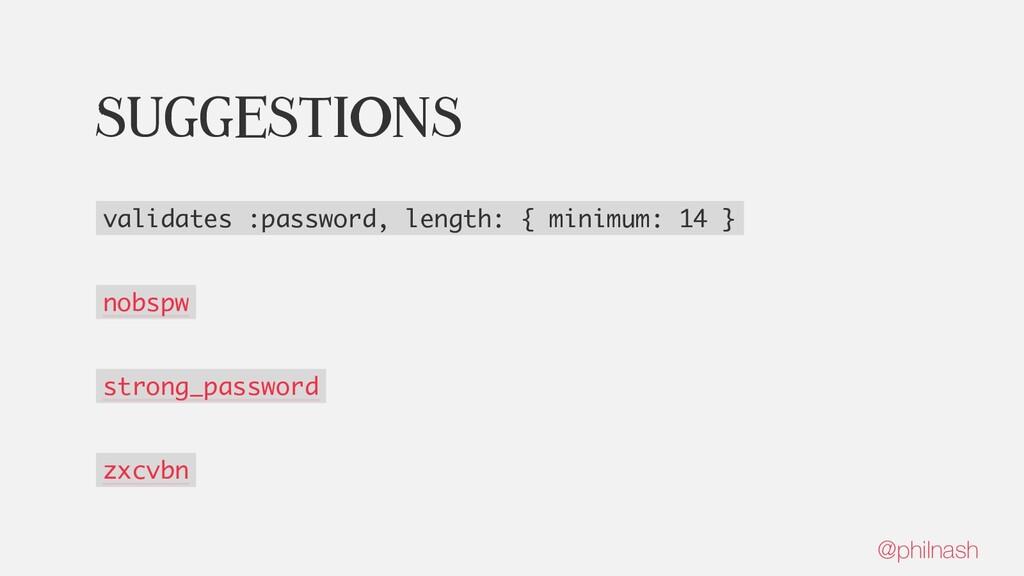 Suggestions validates :password, length: { mini...