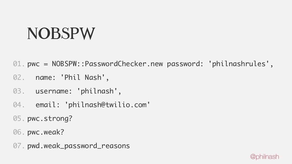 nobspw pwc = NOBSPW::PasswordChecker.new passwo...