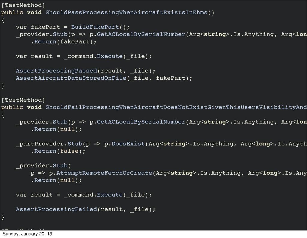 [TestMethod] public void ShouldPassProcessingWh...