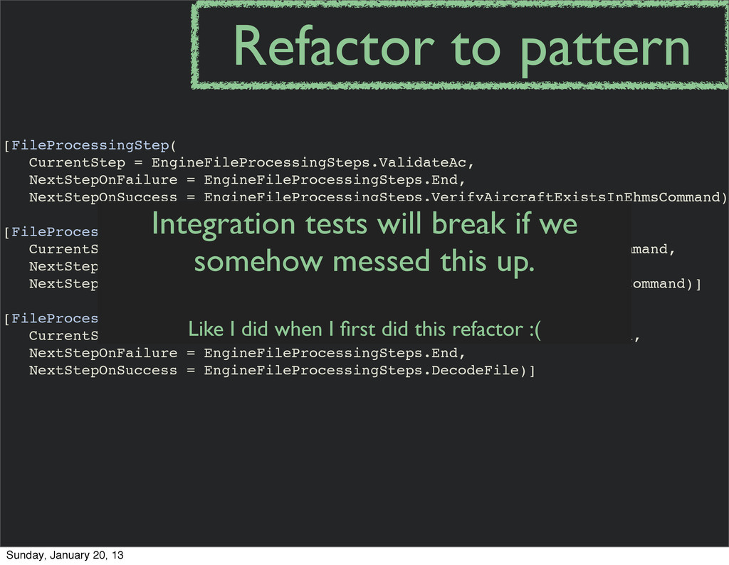 Refactor to pattern [FileProcessingStep( Curren...