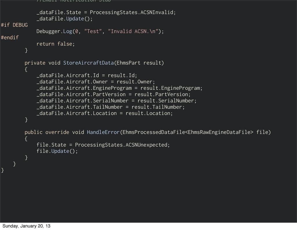 //Email notification Stub _dataFile.State = Pro...