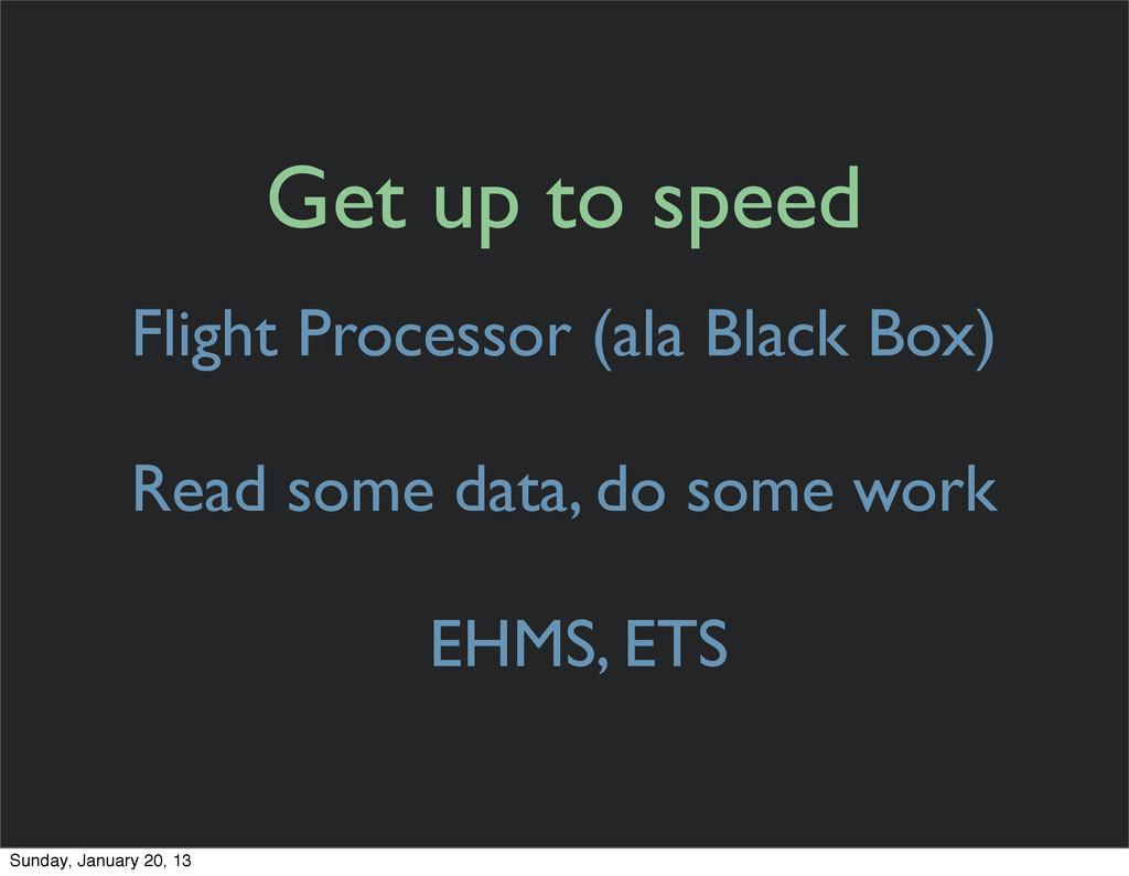 Flight Processor (ala Black Box) Read some data...