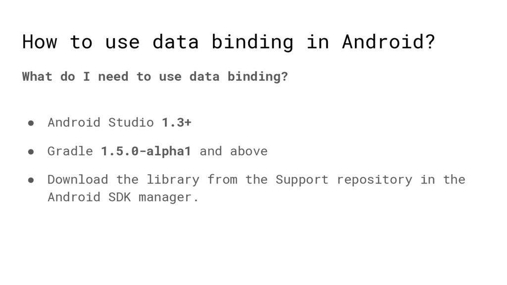 How to use data binding in Android? What do I n...