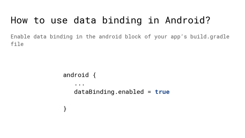 How to use data binding in Android? Enable data...