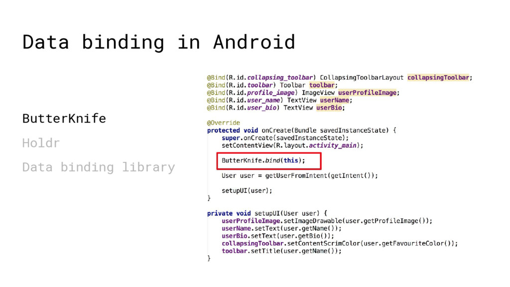 Data binding in Android ButterKnife Holdr Data ...
