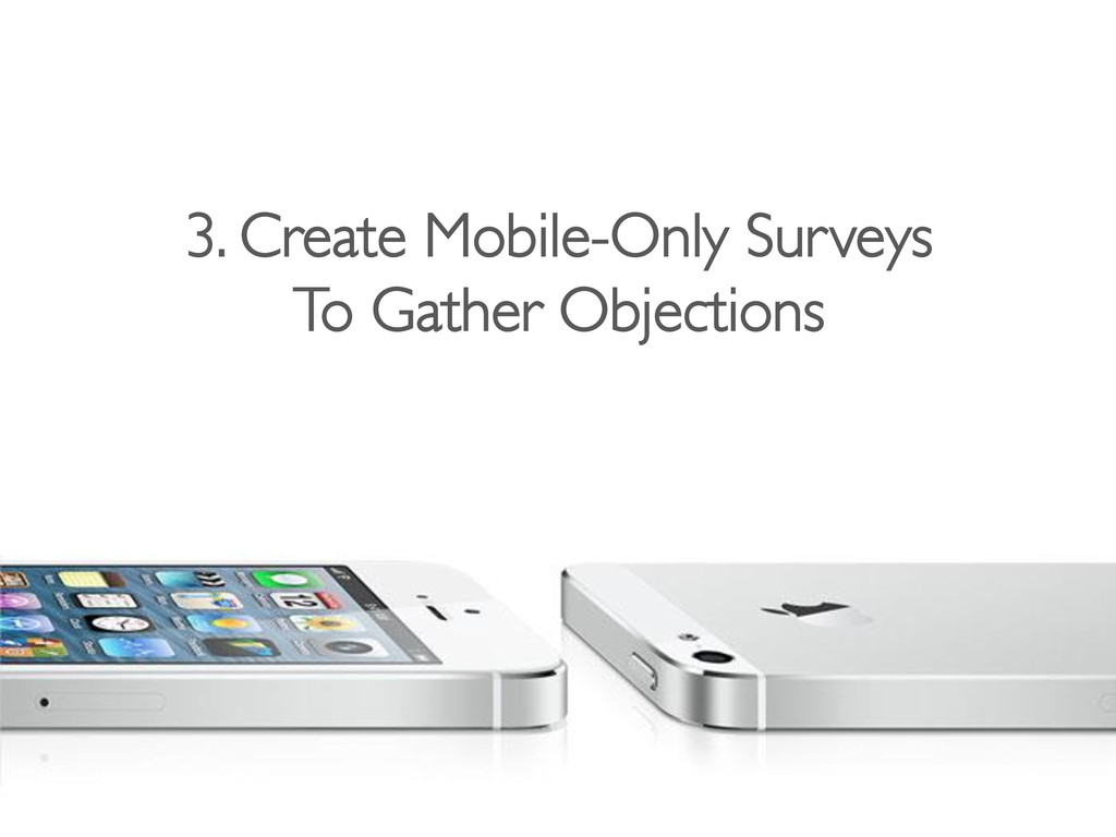 3. Create Mobile-Only Surveys