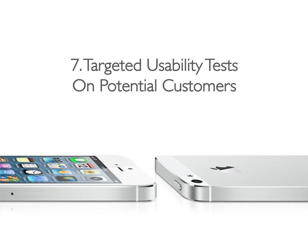 7. Targeted Usability Tests