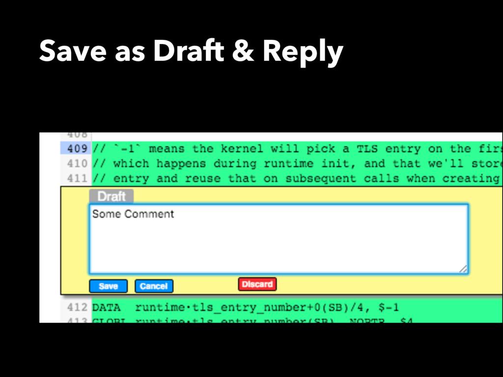 Save as Draft & Reply