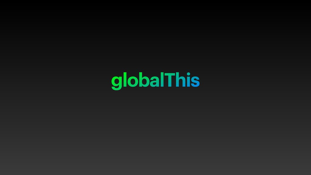 globalThis