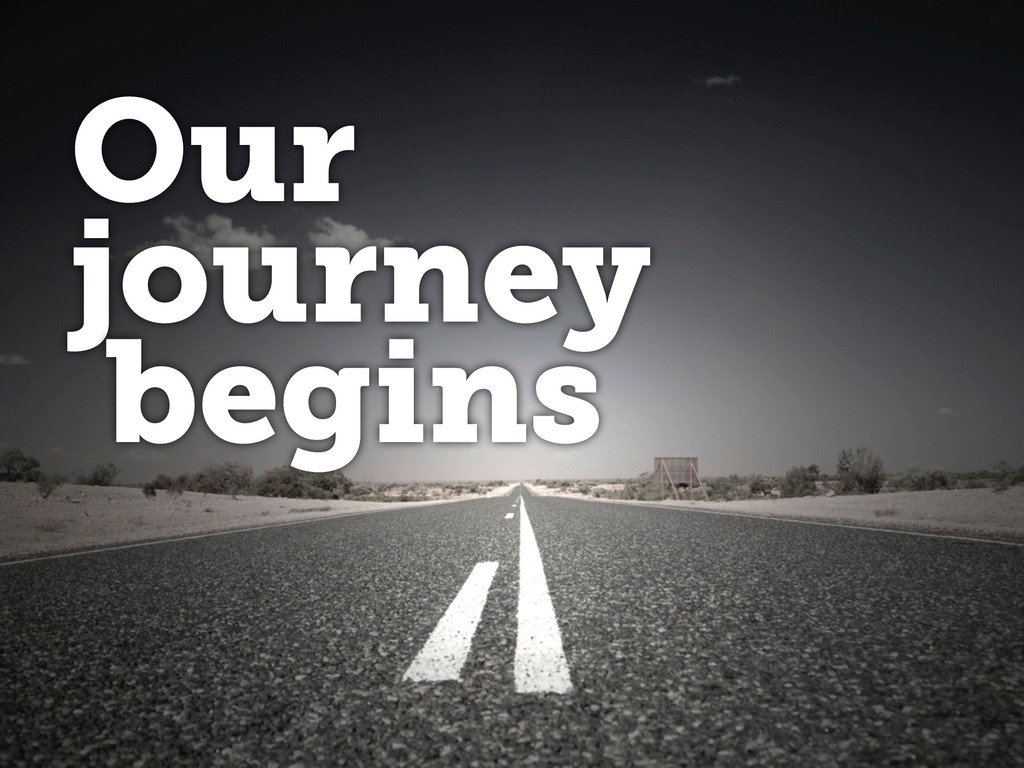 Our journey begins