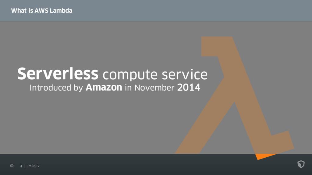3 09.06.17 What is AWS Lambda Serverless comput...