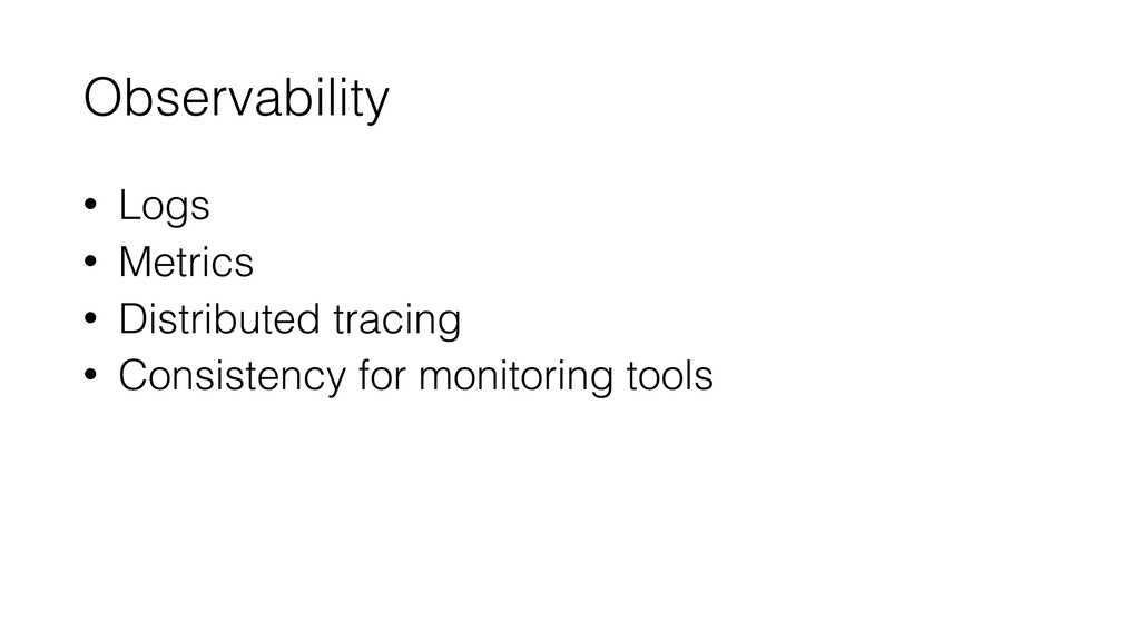 Observability • Logs • Metrics • Distributed tr...
