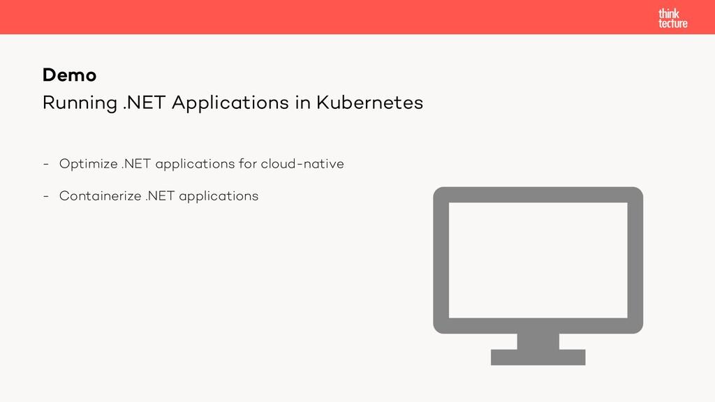 Running .NET Applications in Kubernetes - Optim...