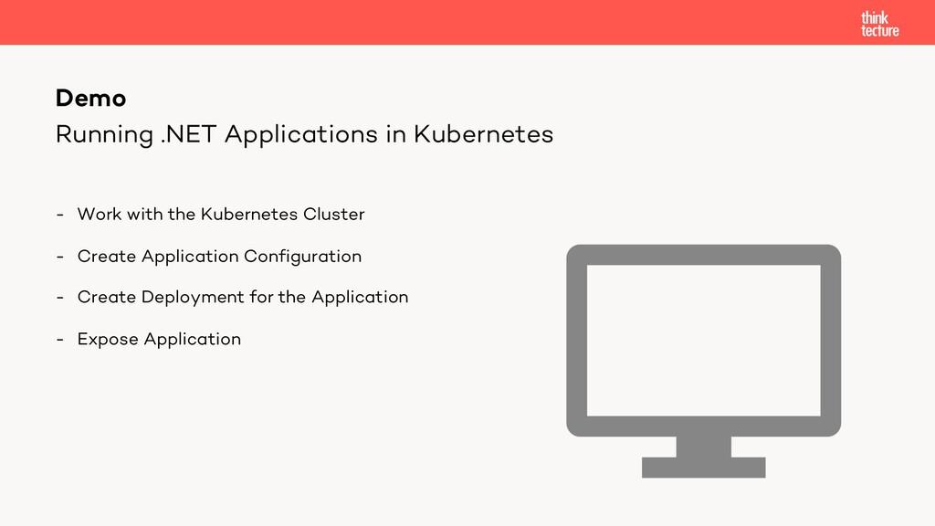 Running .NET Applications in Kubernetes - Work ...