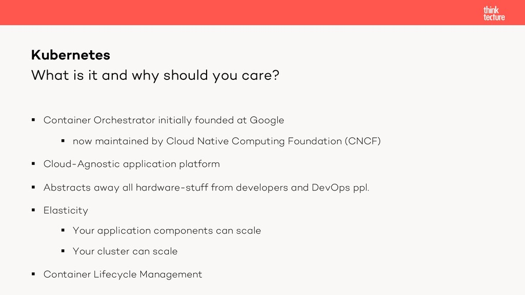 What is it and why should you care? § Container...