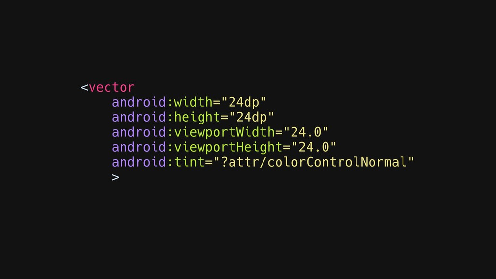 """<vector android:width=""""24dp"""" android:height=""""24..."""