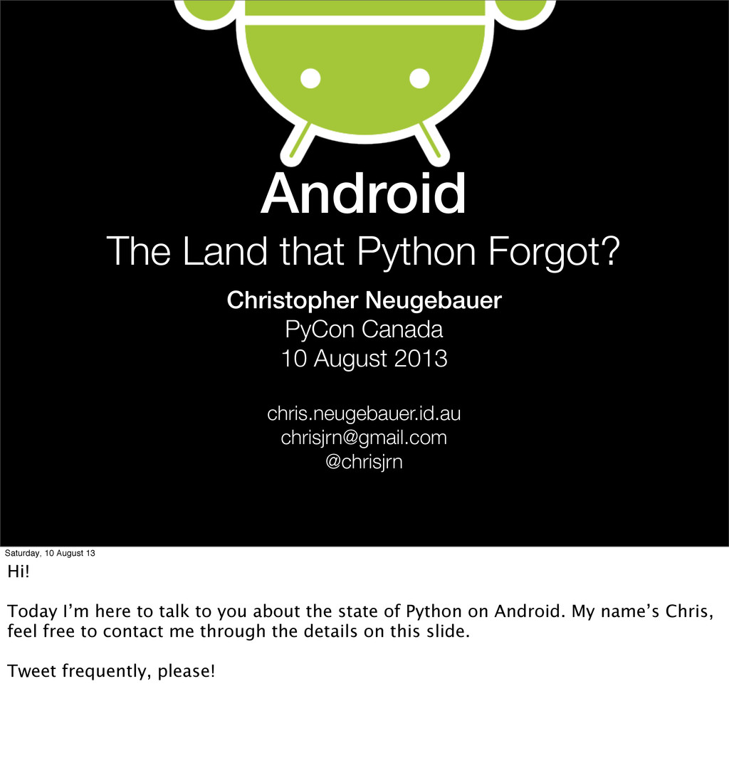 Android The Land that Python Forgot? Christophe...