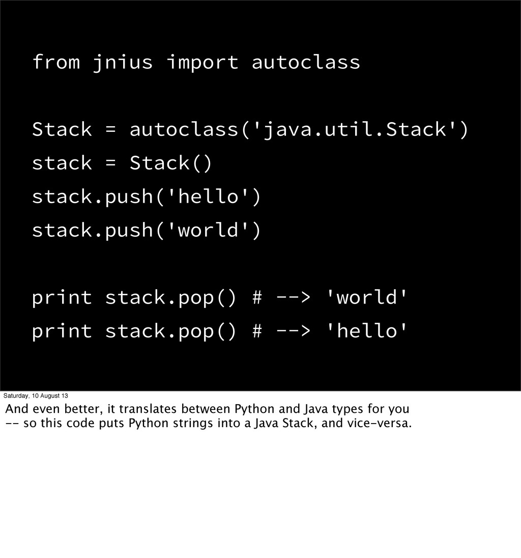 from jnius import autoclass Stack = autoclass('...