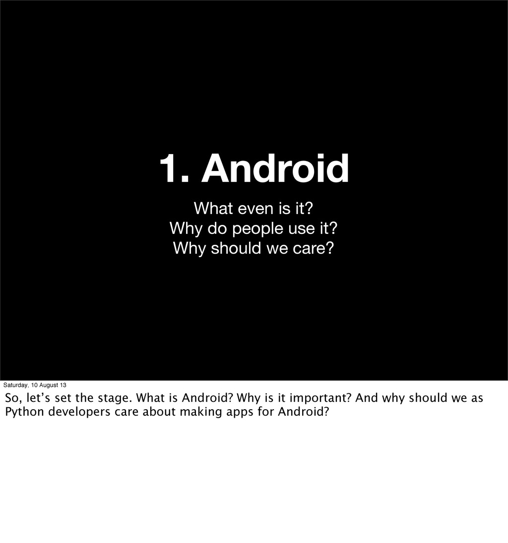 1. Android What even is it? Why do people use i...