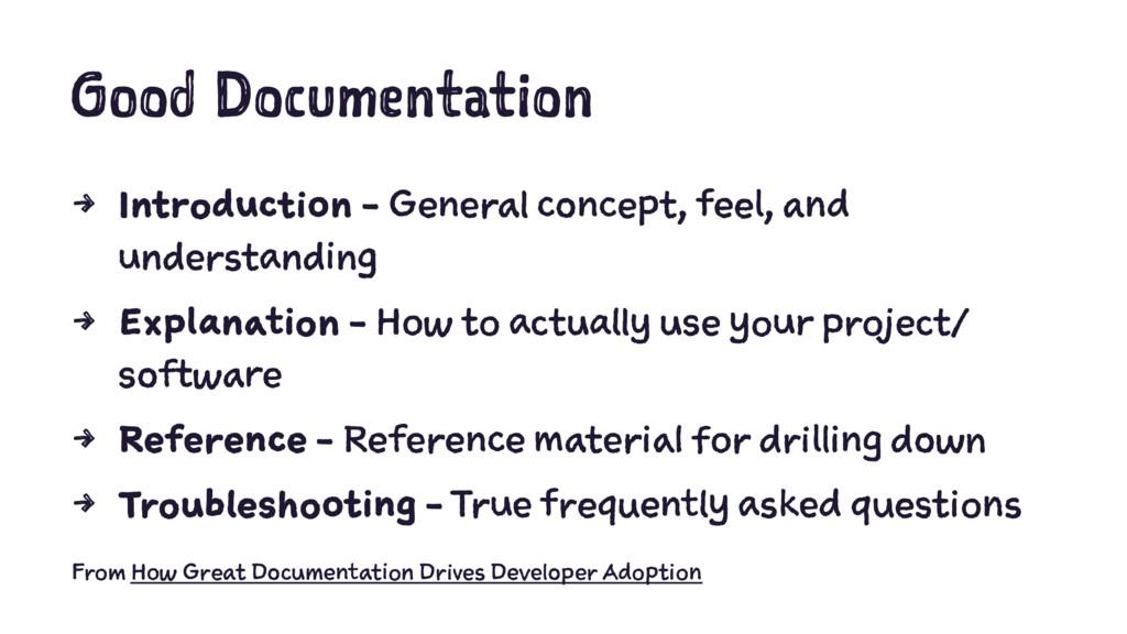 Good Documentation 4 Introduction - General con...