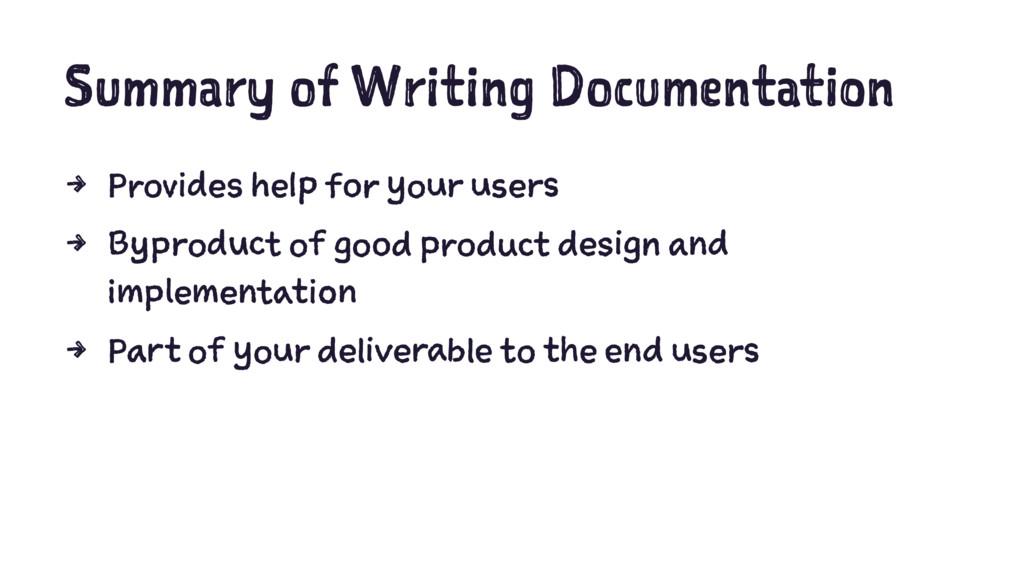 Summary of Writing Documentation 4 Provides hel...