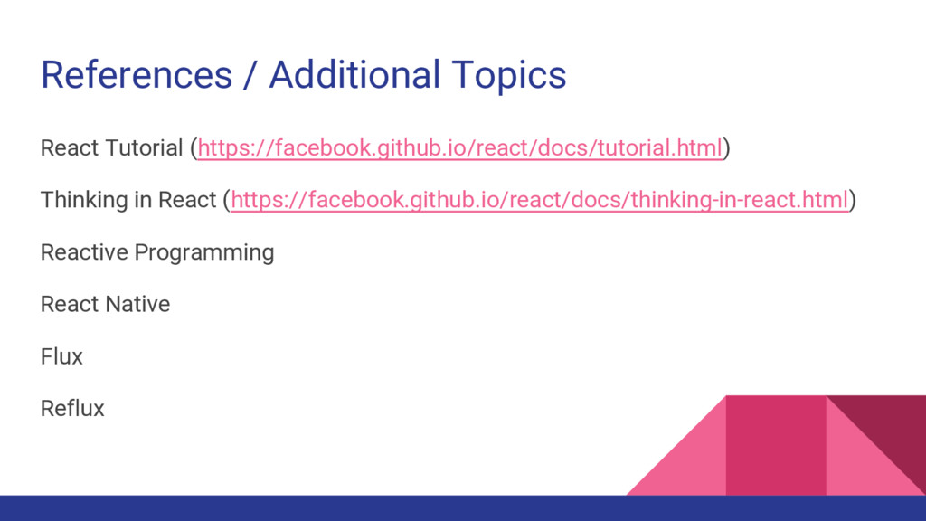 References / Additional Topics React Tutorial (...