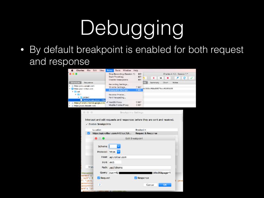 Debugging • By default breakpoint is enabled fo...