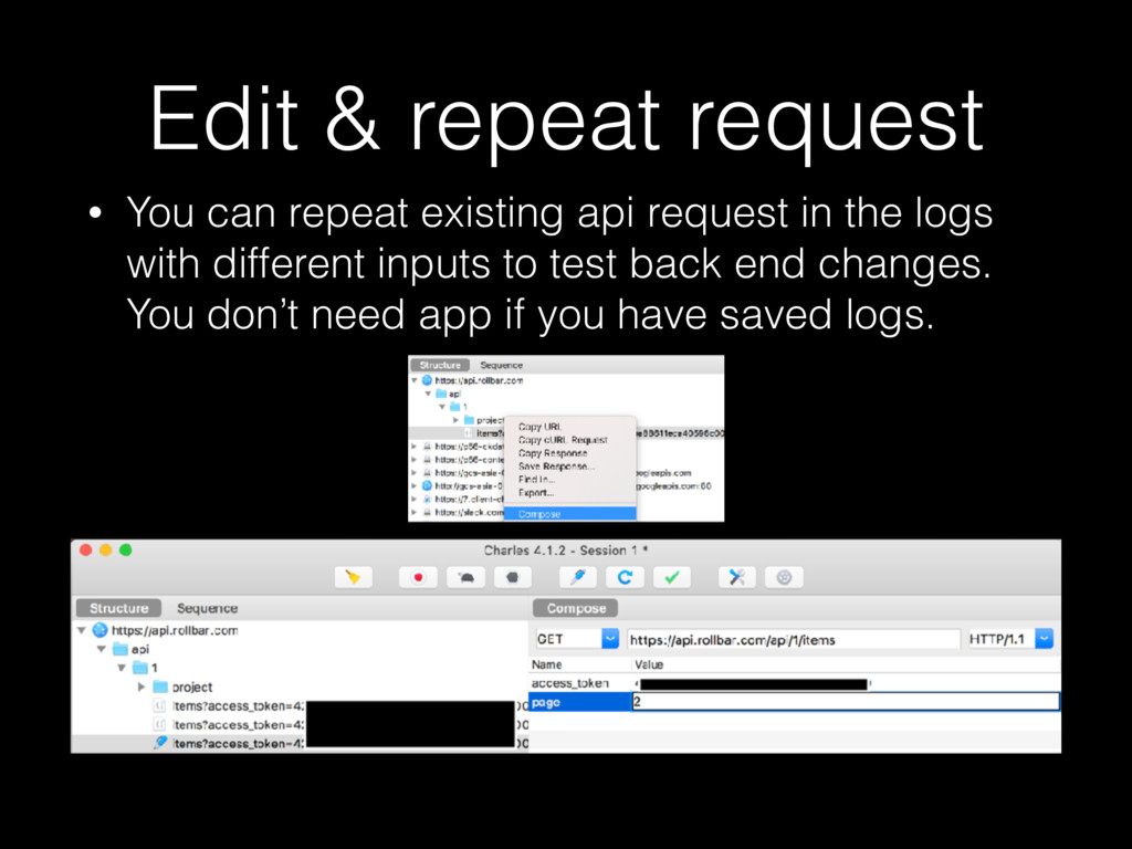 Edit & repeat request • You can repeat existing...
