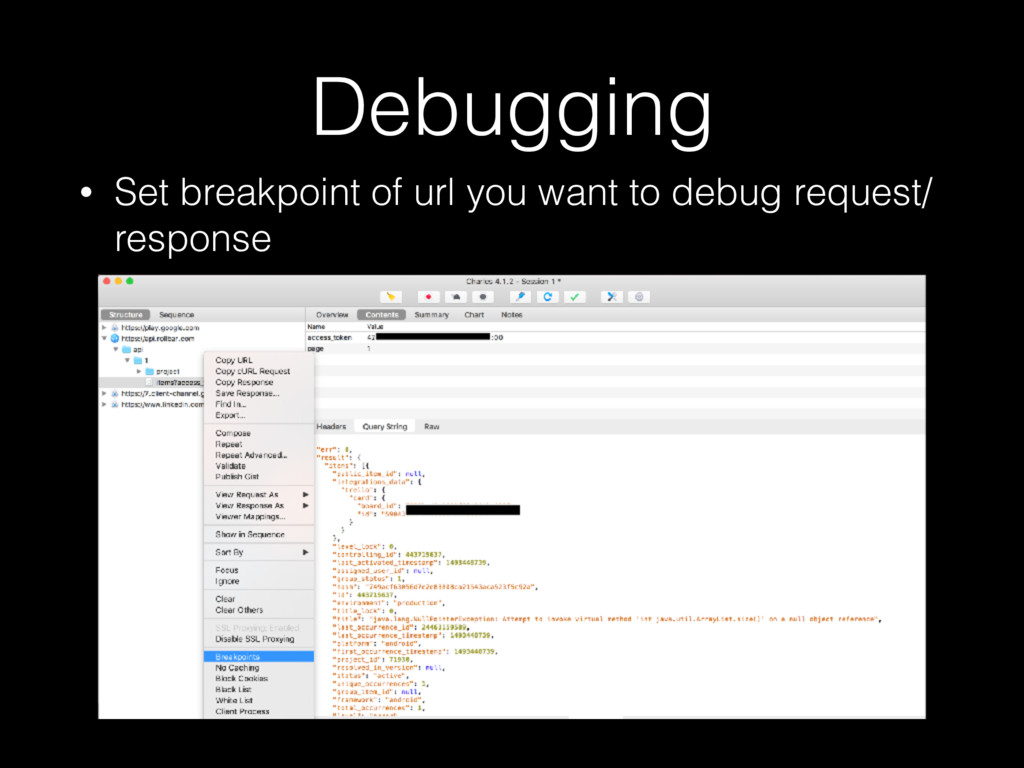 Debugging • Set breakpoint of url you want to d...