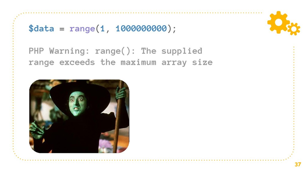 37 $data = range(1, 1000000000); PHP Warning: r...