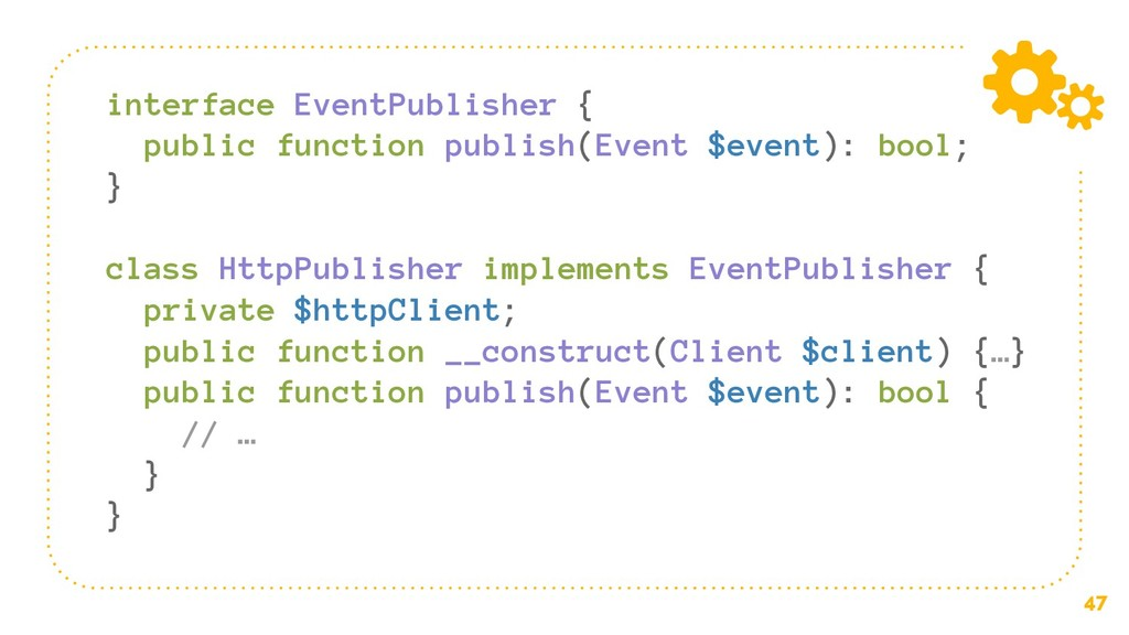 47 interface EventPublisher { public function p...