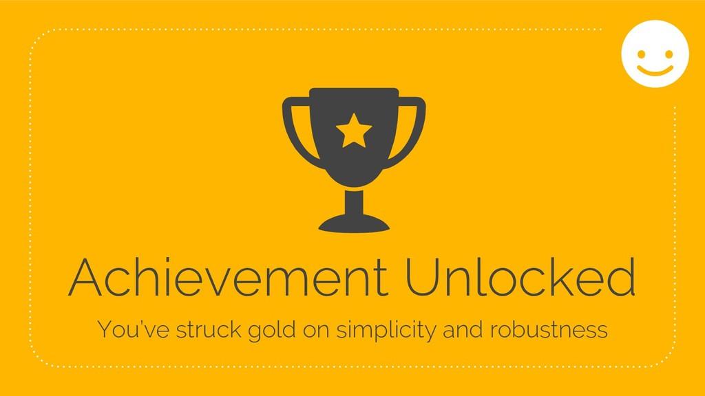 69 Achievement Unlocked You've struck gold on s...