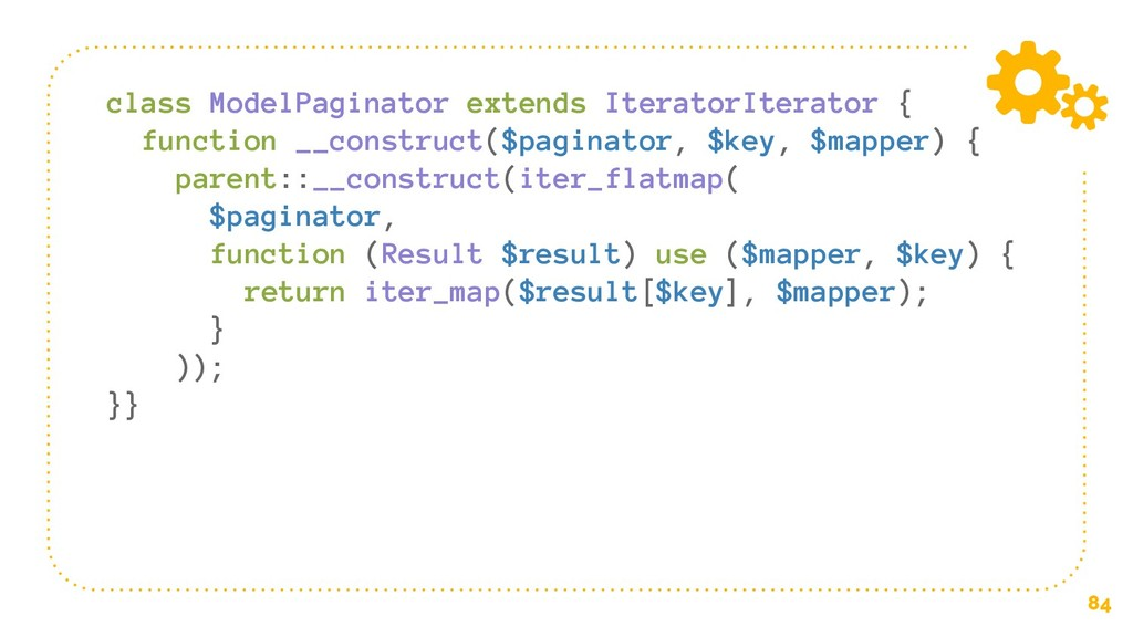 84 class ModelPaginator extends IteratorIterato...