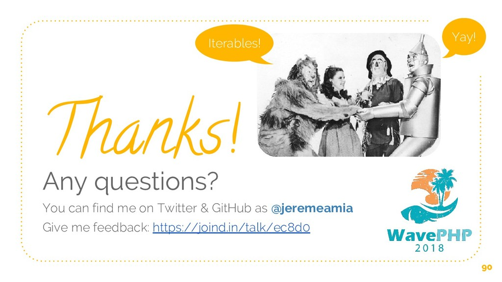 90 Thanks! Any questions? You can find me on Tw...