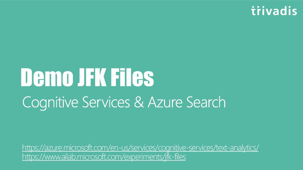 Demo JFK Files https://azure.microsoft.com/en-u...