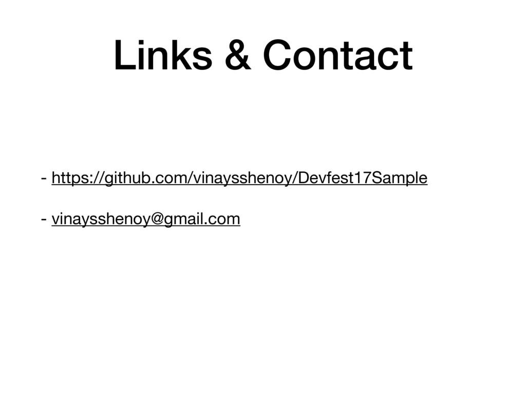- https://github.com/vinaysshenoy/Devfest17Samp...