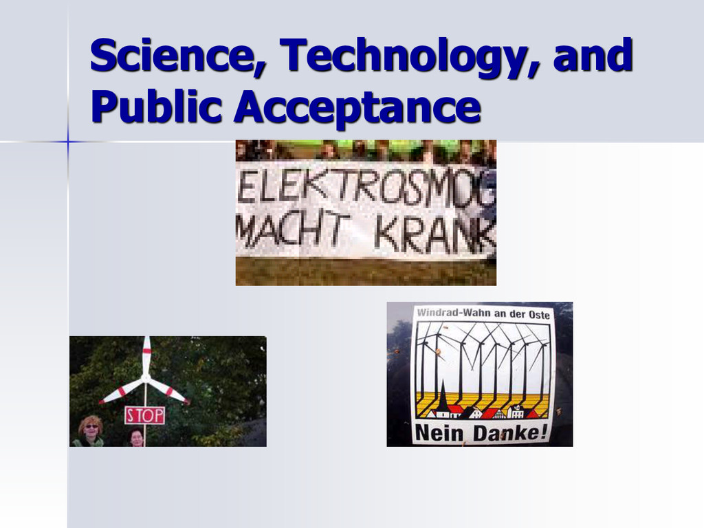 Science, Technology, and Public Acceptance