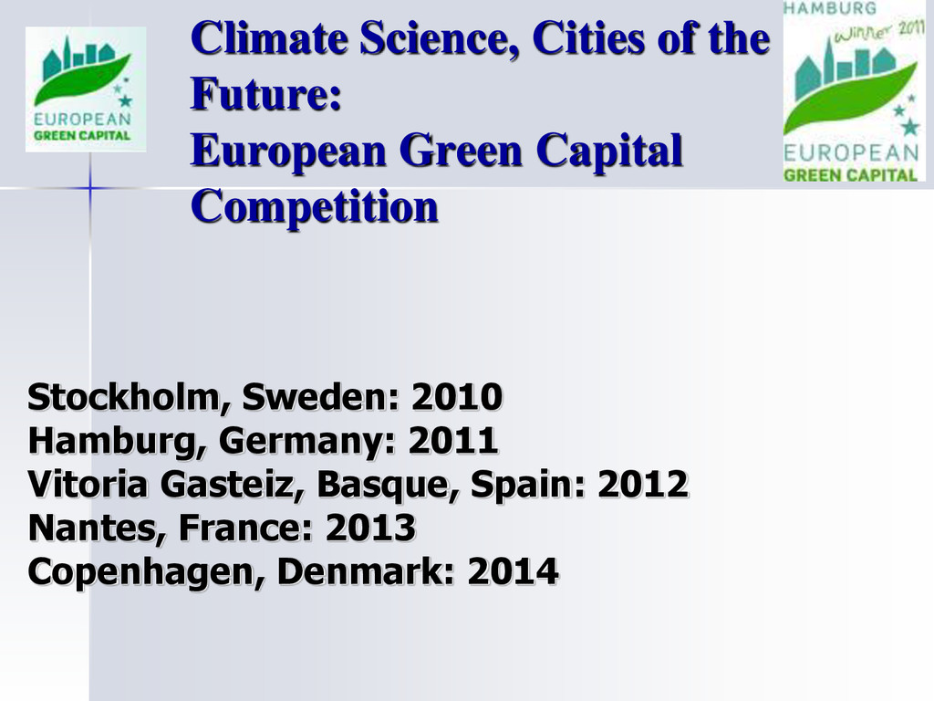 Climate Science, Cities of the Future: European...