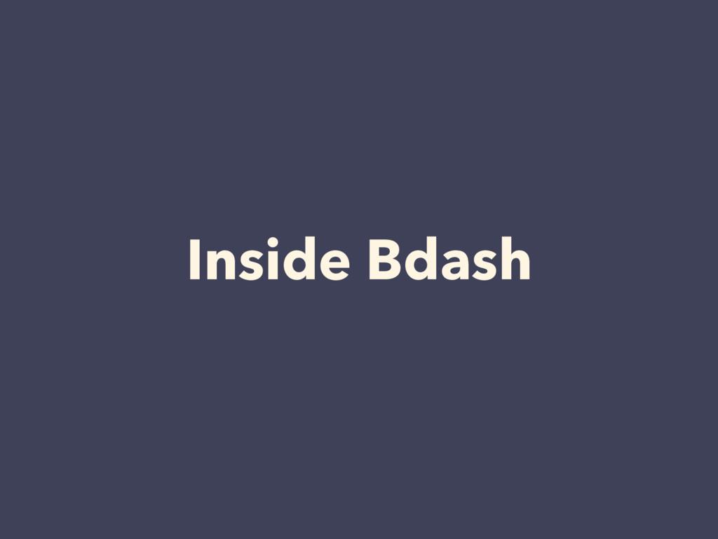 Inside Bdash