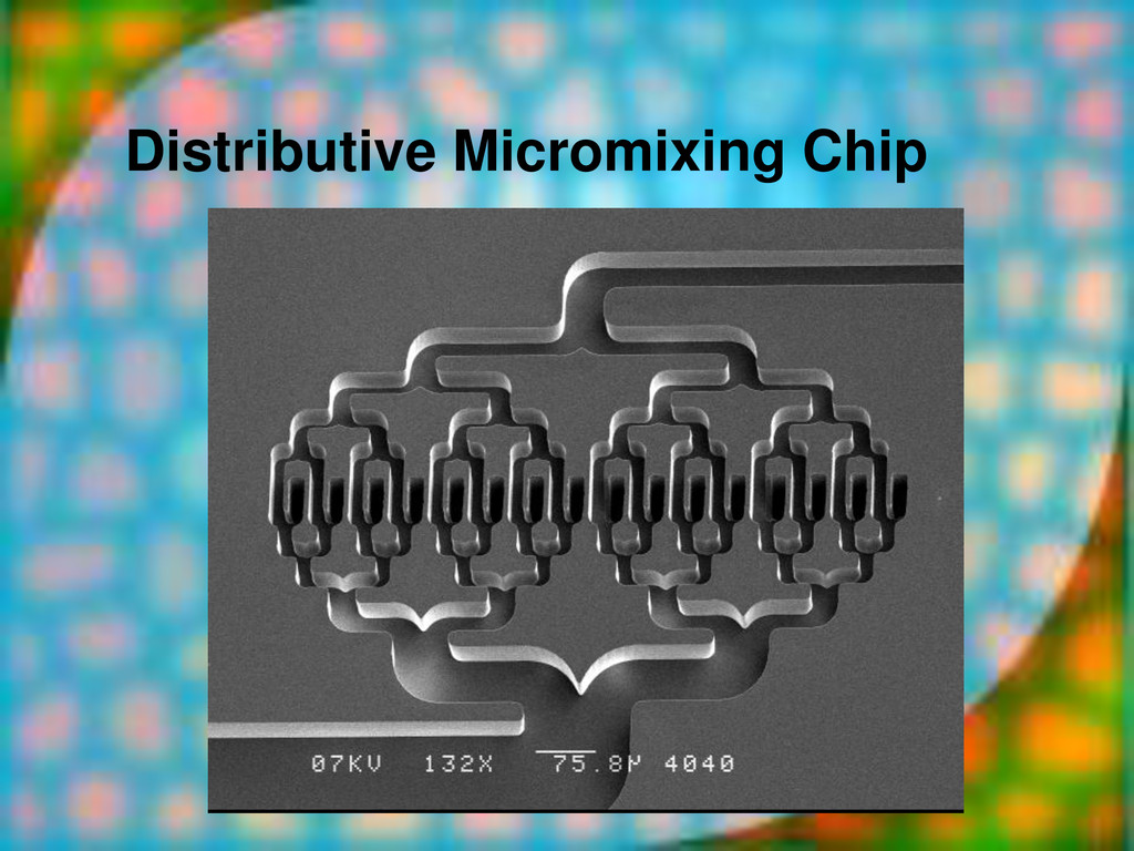 Distributive Micromixing Chip