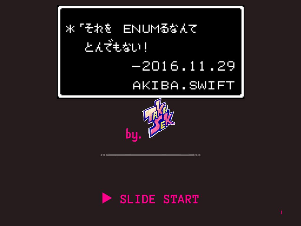 by. ▶ SLIDE START 1