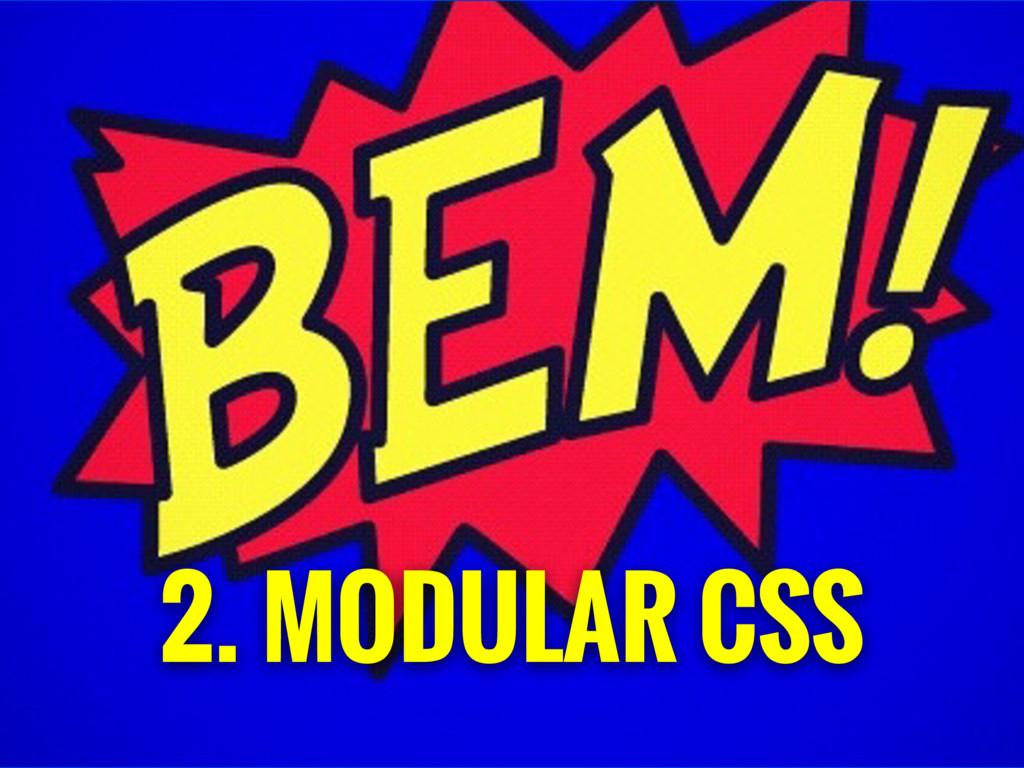 2. MODULAR CSS
